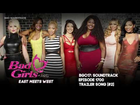 BGC17 Soundtrack- Trailer Song [#2]