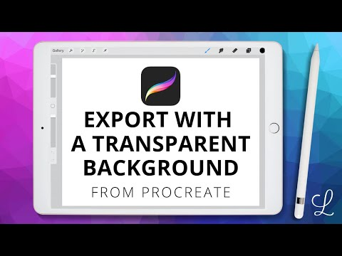 Procreate Transparent Background (How To Export Artwork)