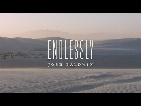 Endlessly (Lyric Video)  - Josh Baldwin | The War is Over