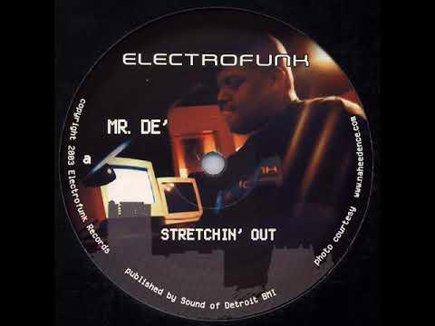 Mr De' - Stretchin' Out (Mix 1) [2003]