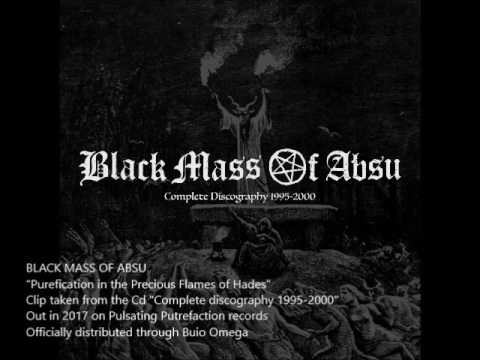 Black Mass Of Absu - Purefication in the Precious Flames of Hades