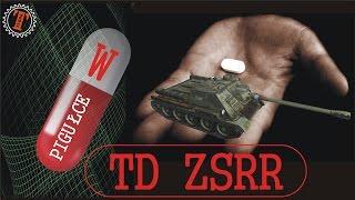 W PIGUŁCE - TD ZSRR