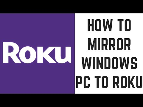 How To Mirror Windows PC To Roku