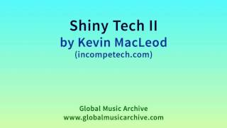 Download lagu Shiny Tech II by Kevin MacLeod 1 HOUR