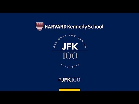JFK100 Welcome and Opening Forum | American Power and Global Security: An Altered Landscape