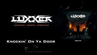 Luxxer - Knockin on ya door