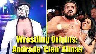 Wrestling Origins: Andrade 'Cien' Almas