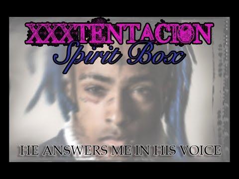 XXXTENTACION Spirit Box Session #4 - A Direct Connection