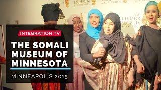 2015 Celebrating Somali Museum of Minnesota