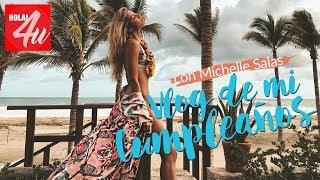 VLOG: Mi cumpleaños   Con Michelle Salas