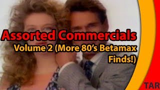 Assorted Commercials - Volume 2 (More 80's Commercials!)