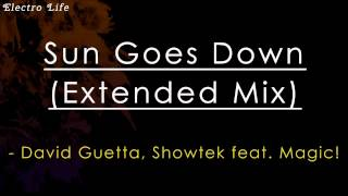 Sun Goes Down (Extended Mix) - David Guetta, Showtek ft. Magic #Electro House
