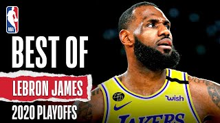 Best Of LeBron's 2020 #NBAPlayoffs So Far
