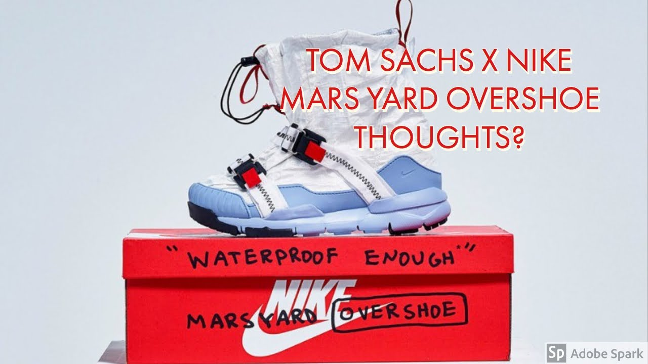 8bca1a9c0021 Tom Sachs x Nike Mars Yard Overshoe - First Thoughts - YouTube
