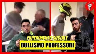 Bullismo Contro i Professori - [Esperimento Sociale] - theShow