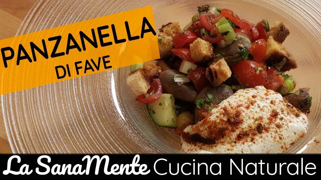 La SanaMente Cucina Naturale  Vanessa Lorenzetti  2 Chiacchere in cucina  Panzanella di fave