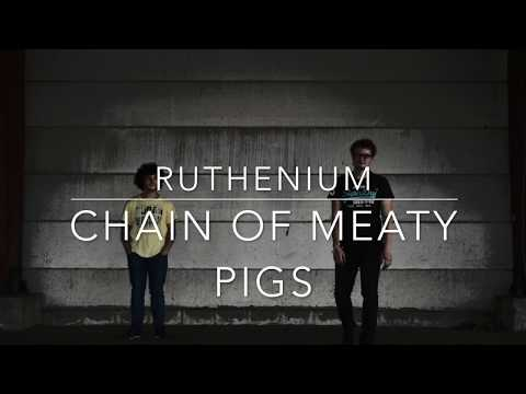 Chain Of Meaty Pigs - Ruthenium