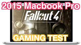 2015 Macbook Pro - Fallout 4 - Gaming Test - Will It Run?
