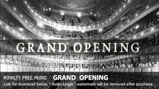 Grand Opening - Instrumental / Background Music (Royalty Free Music)