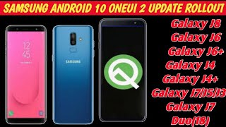 Samsung Rollout Android 10 OneUi 2 Android Q Update for Galaxy J4 J6 J8. #AndroidQ#OneUi2Samsung