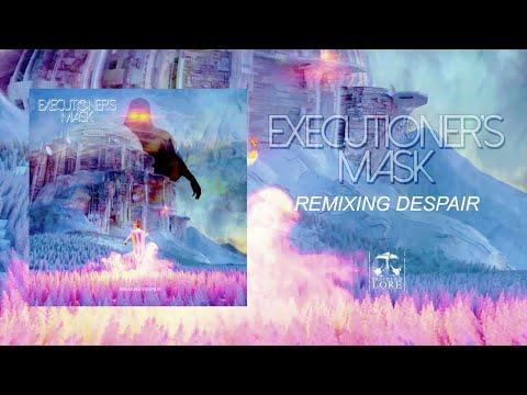 EXECUTIONER'S MASK - Remixing Despair (full album stream)