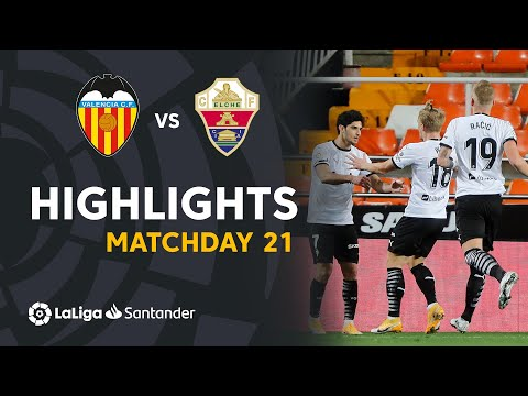 Valencia Elche Goals And Highlights