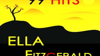 Ella Fitzgerald - After I Say I