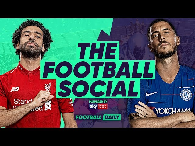 Liverpool 2-0 Chelsea | Salah Wondergoal Keeps Liverpool In The Hunt For PL | #TheFootballSocial