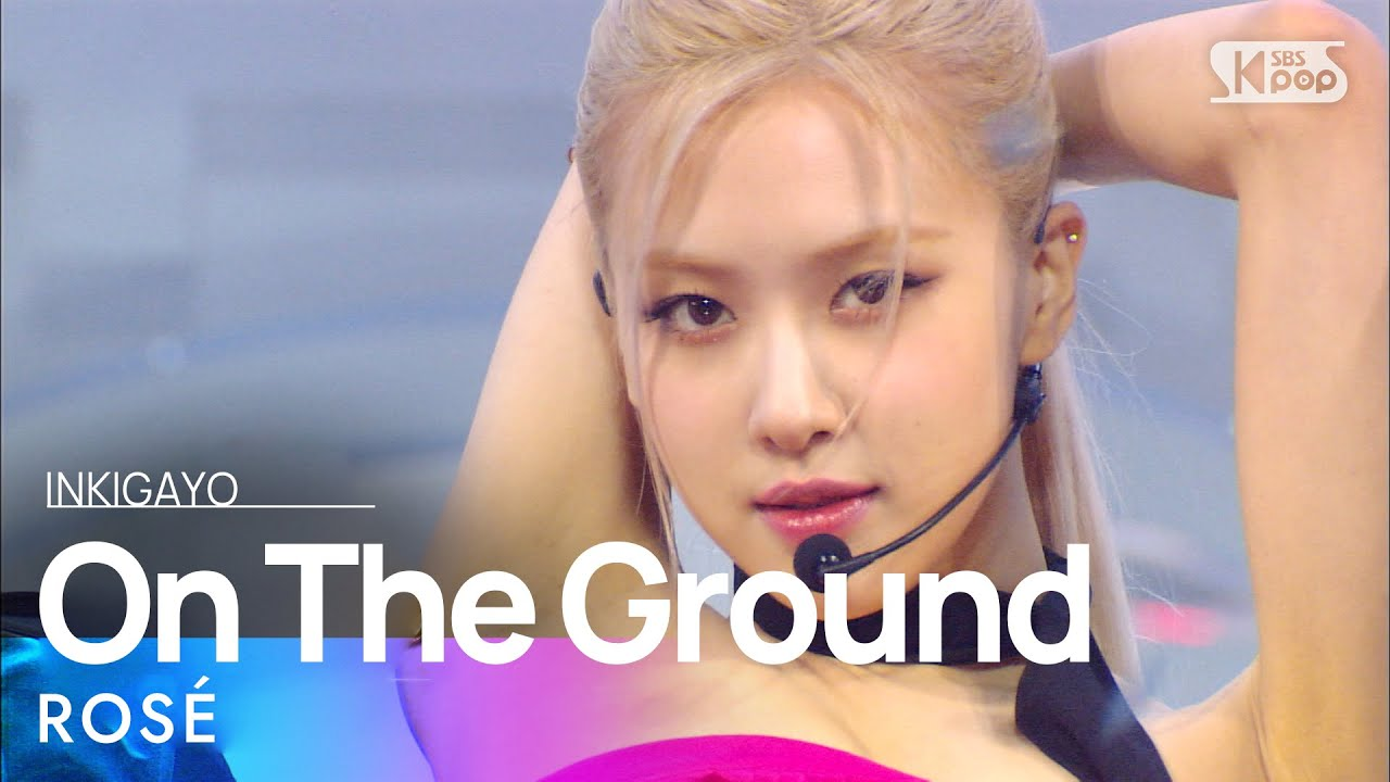 ROSÉ(로제) - On The Ground @인기가요 inkigayo 20210314