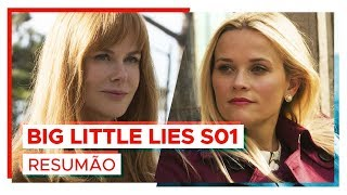 BIG LITTLE LIES | Resumão da 1ª temporada!