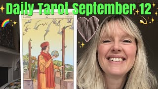Daily Tarot September 12,  2018 ~ Staking New Territory
