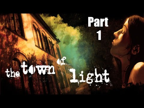 Facing Your Past | The Town of Light | Part 1