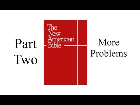 The New American Bible - Part Two - More Problems