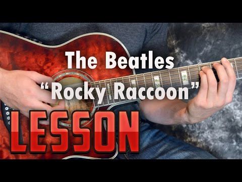 The Beatles-Rocky Raccoon-Chords and Rhythm Guitar Lesson/Tutorial-Easy Acoustic Songs