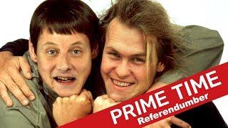 Referendumber | #150 | Prime Time