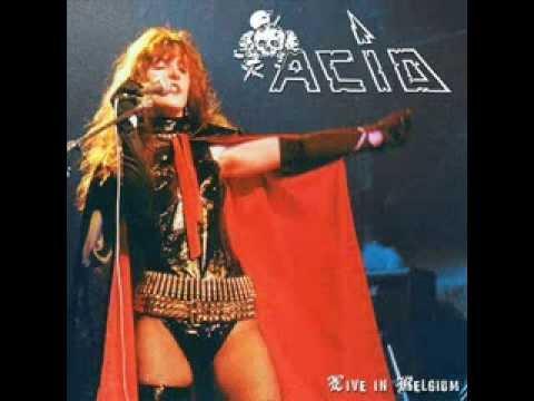 Acid - Acid - Live in Belgium 1984