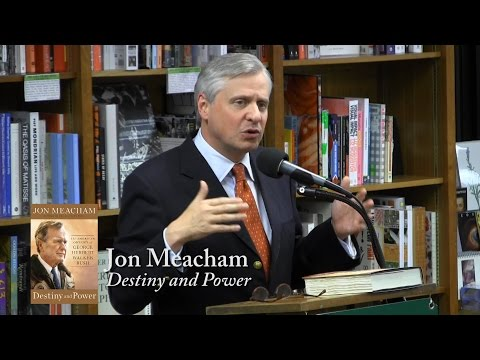 "Jon Meacham, ""Destiny and Power"""