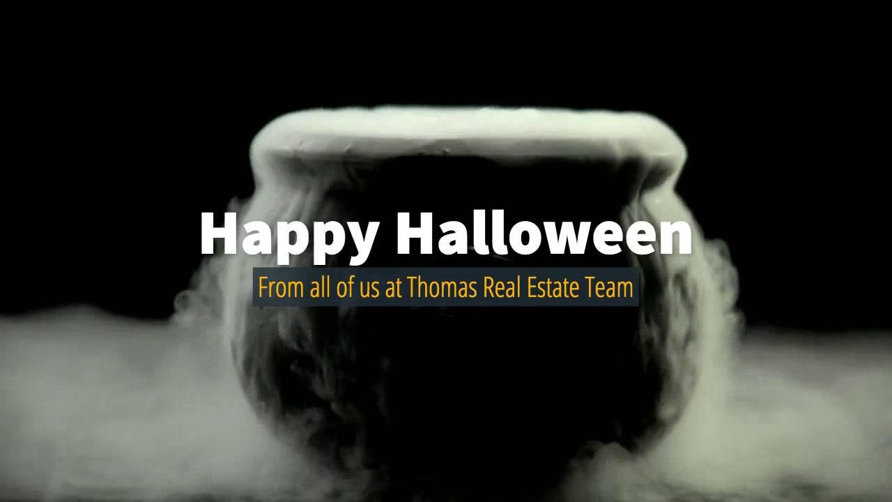 Happy Halloween Thomas Real Estate Team Youtube
