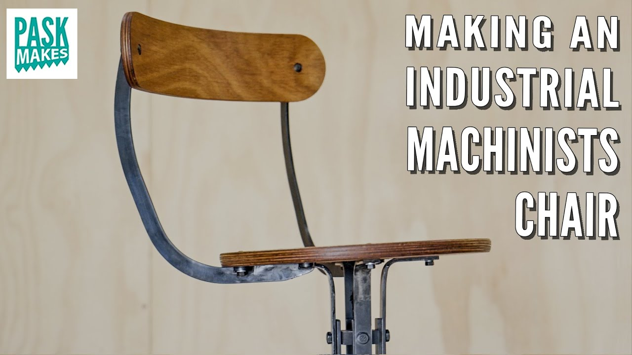 Making an Industrial Style Machinists Chair