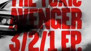The Toxic Avenger - 3/2/1 Equateur remix (sample)