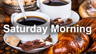 Saturday Morning Jazz - Good Mood Jazz and Bossa Nova Music for Great Weekend
