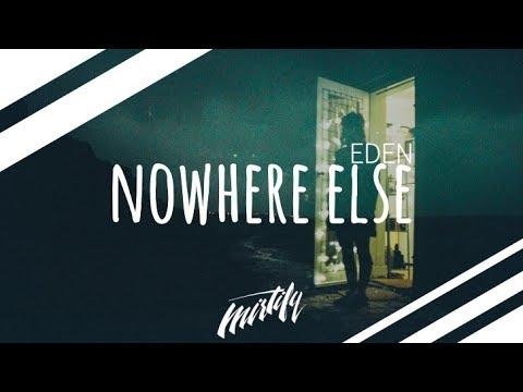 EDEN - nowhere else