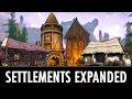 Skyrim Mod: Settlements Expanded