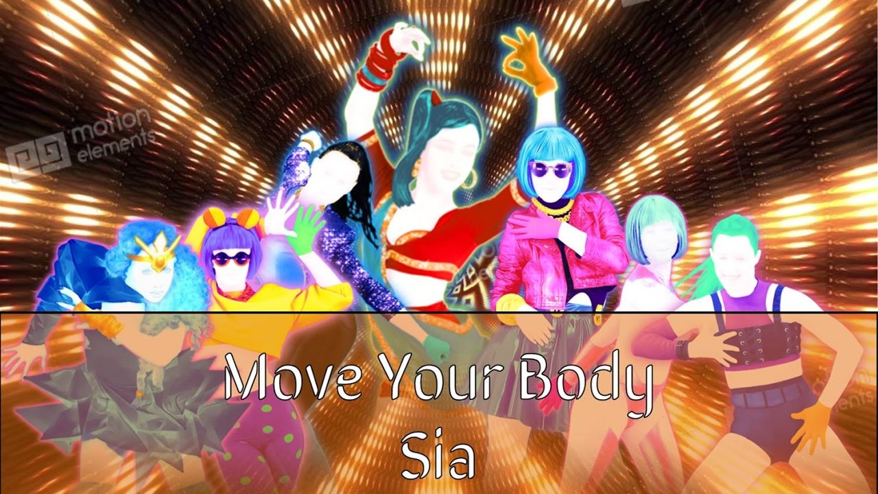 just dance sia move your body youtube. Black Bedroom Furniture Sets. Home Design Ideas