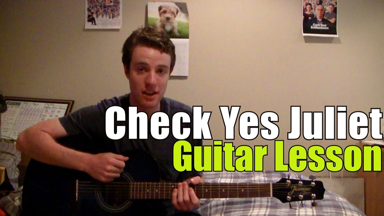 Check Yes Juliet   We The Kings Guitar Lesson & Chords
