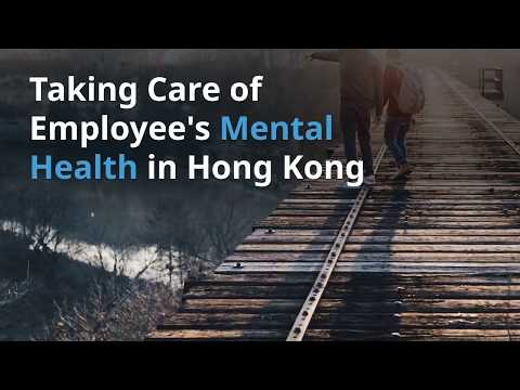 Taking Care Of Employee's Mental Health In Hong Kong