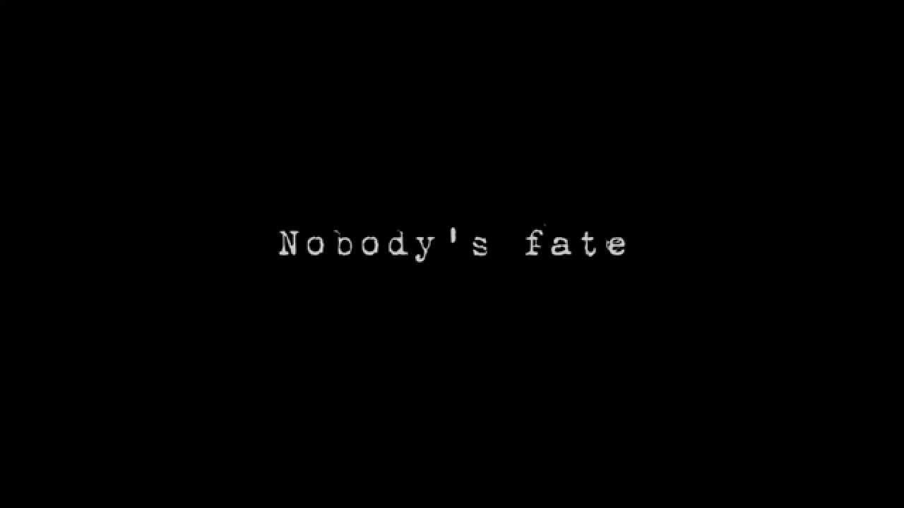"""Nobody's fate"" teaser (29/09/2015)"