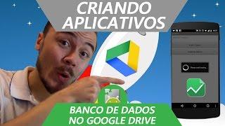 📱 Como Criar Aplicativos (Banco De Dados Fusion Tables) - MIT App Inventor Português #09
