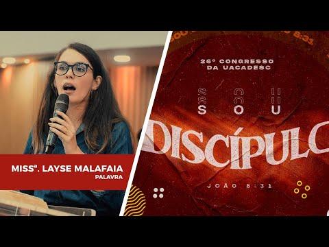 26º Congresso da UACADESC - Missionária Layse Malafaia l Palavra