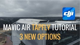 Mavic Air | TapFly Tutorial (Tap to Fly)